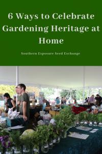 6 formas de celebrar la herencia de la jardinería doméstica
