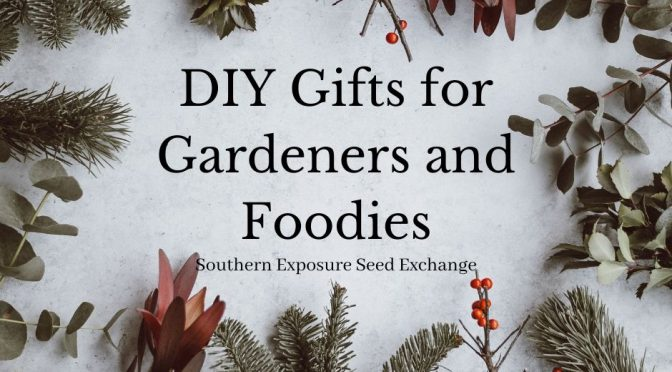 DIY Gifts for Gardeners and Foodies