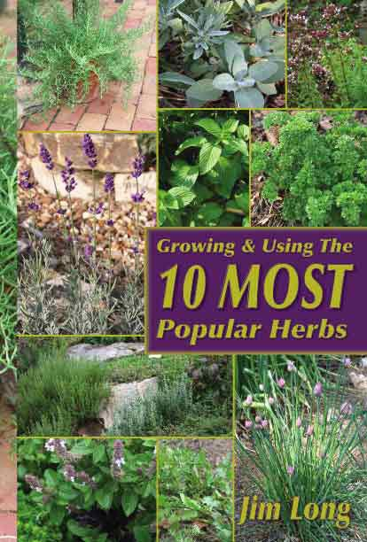 Growing and Using the Top 10 Most Popular Herbs BOOK