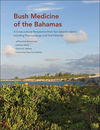 Bush Medicine of the Bahamas