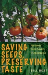 Saving Seeds, Preserving Taste, Heirloom Seed Savers in Appalachia