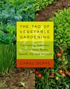 Tao of Vegetable Gardening, The