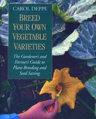 Breed Your Own Vegetable Varieties BOOK