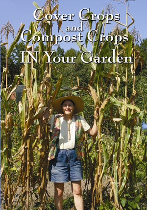 Cover Crops and Compost Crops in Your Garden (DVD)
